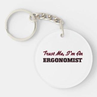 Trust me I'm an Ergonomist Key Chain