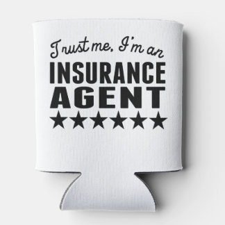 Trust Me I'm An Insurance Agent Can Cooler