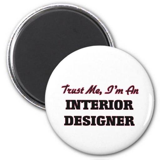 Trust me I'm an Interior Designer Magnet
