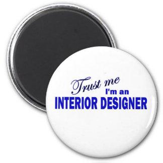 Trust Me I'm an Interior Designer Magnets
