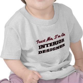 Trust me I'm an Interior Designer Shirt