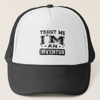 Trust Me I'M An Inventor Trucker Hat