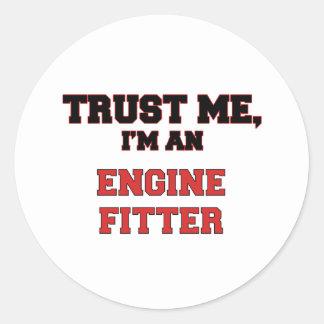 Trust Me I'm an My Engine Fitter Round Sticker