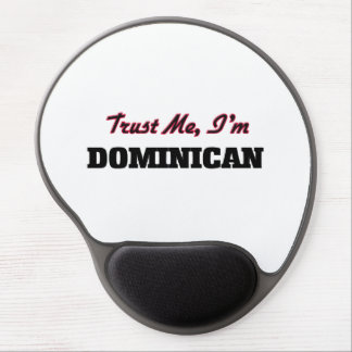 Trust me I'm Dominican Gel Mouse Pad