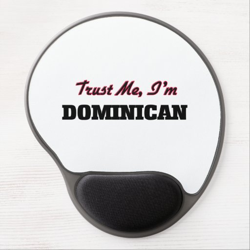 Trust me I'm Dominican Gel Mousepads