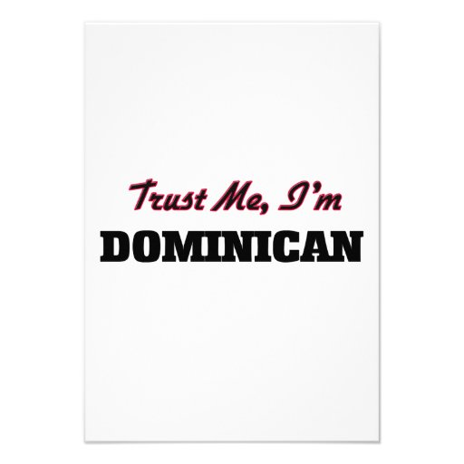 Trust me I'm Dominican Personalized Announcement
