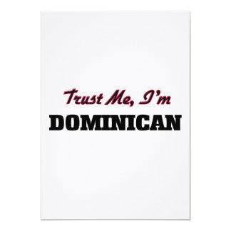 Trust me I'm Dominican 13 Cm X 18 Cm Invitation Card