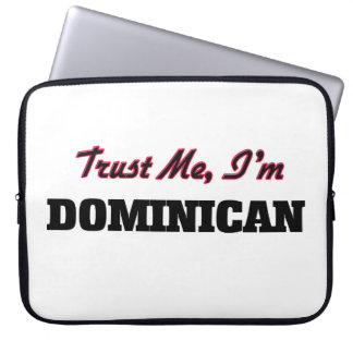 Trust me I'm Dominican Laptop Computer Sleeves