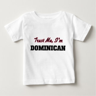 Trust me I'm Dominican Tee Shirts