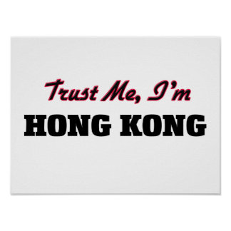 Trust me I'm Hong Kong Print
