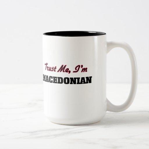Trust me I'm Macedonian Coffee Mugs