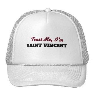Trust me I'm Saint Vincent Trucker Hat