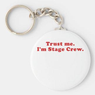 Trust Me Im Stage Crew Key Ring