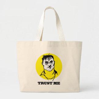 Trust Me Large Tote Bag