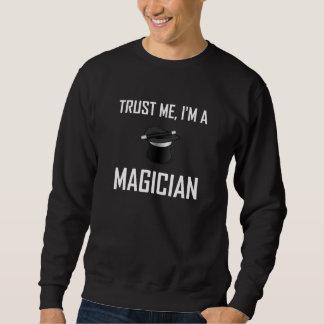 Trust Me Magician Sweatshirt
