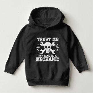 Trust Me My Dad Is A Mechanic Hoodie