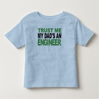 Trust Me My Dad's An Engineer Toddler T-Shirt