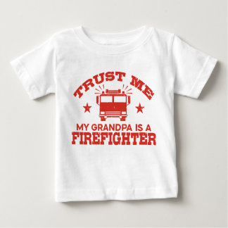 Trust Me My Grandpa is a Firefighter Baby T-Shirt