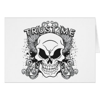 Trust Me Smiling Skull and Wings Greeting Card