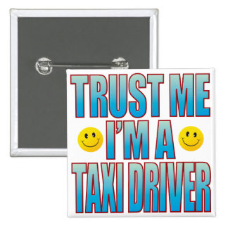 Trust Me Taxi Driver Life B 15 Cm Square Badge