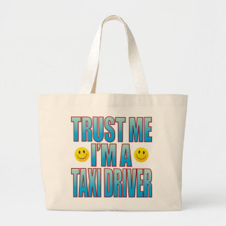 Trust Me Taxi Driver Life B Jumbo Tote Bag