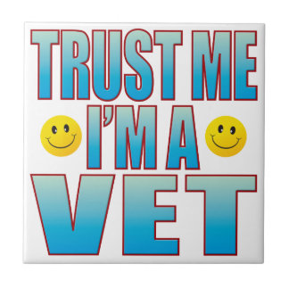 Trust Me Vet Life B Small Square Tile