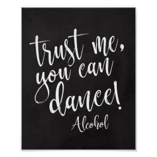 Trust me, you can dance 8x10 chalkboard sign