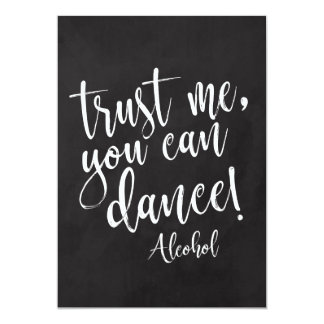 Trust Me, You Can Dance Affordable Chalkboard Sign Card