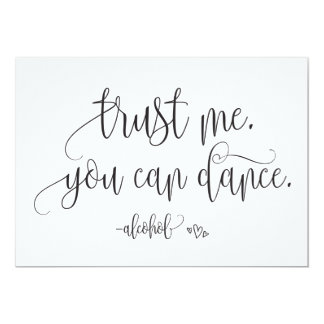 Trust Me You Can Dance Alcohol Wedding Sign Card
