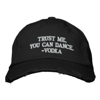 Trust Me You Can Dance - Vodka Baseball Cap