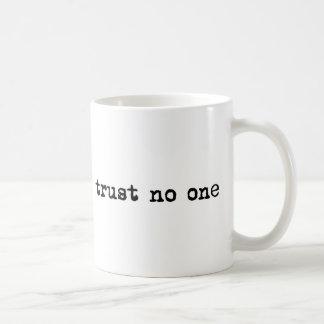 TRUST NO ONE BASIC WHITE MUG