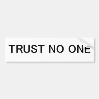 Trust No One Bumper Sticker