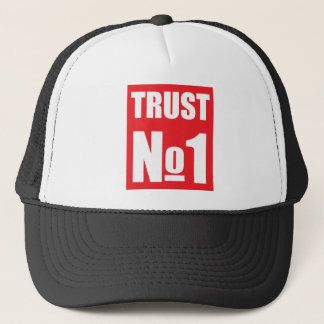 Trust no one trucker hat
