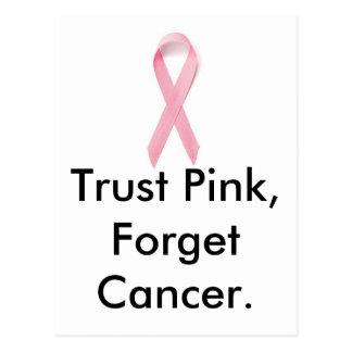Trust Pink, Forget Cancer. Postcard