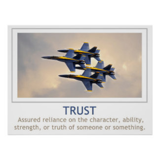 Trust Poster with U.S. Navy Blue Angels