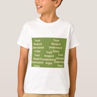 Trust respect understand enjoy T-Shirt