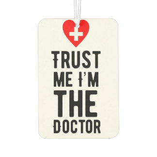 Trust the Doctor Car Air Freshener