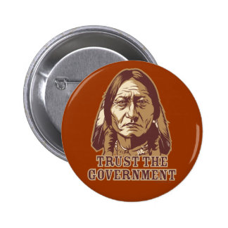 Trust The Government 6 Cm Round Badge