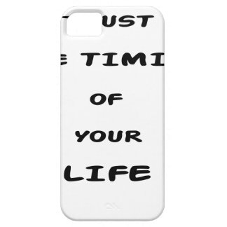 trust the timing of your life barely there iPhone 5 case