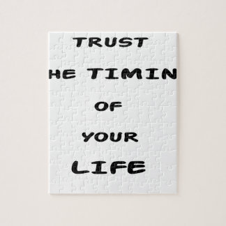 trust the timing of your life jigsaw puzzle
