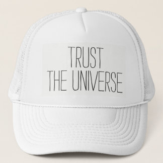 TRUST the Universe Encouraging Quote Cute Trucker Hat