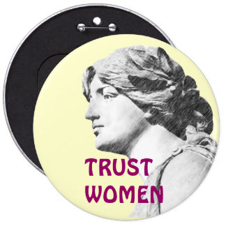 TRUST WOMEN button