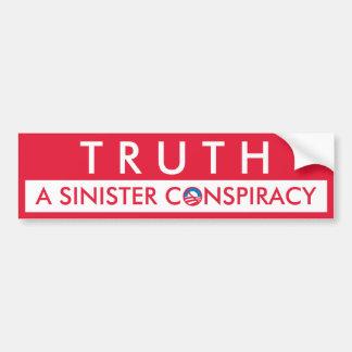 Truth a Sinister Conspiracy Bumper Sticker