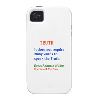 TRUTH :  American Indian Words of Wisdom Vibe iPhone 4 Case