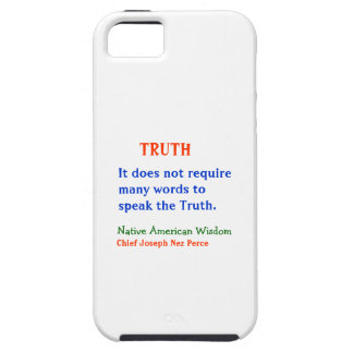TRUTH :  American Indian Words of Wisdom Tough iPhone 5 Case