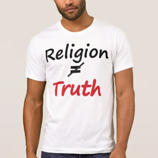 Truth dont equal truth T-Shirt
