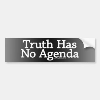 Truth has no Agenda Bumper Sticker