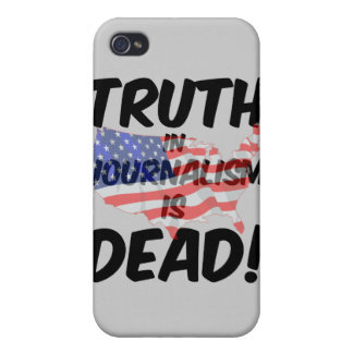 truth in journalism is dead iPhone 4 cover