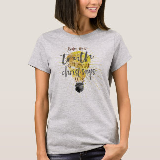 """""""TRUTH IS"""" Christian Women's Relaxed-Fit Basic Tee"""