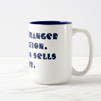 truth is stranger then fiction Two-Tone coffee mug